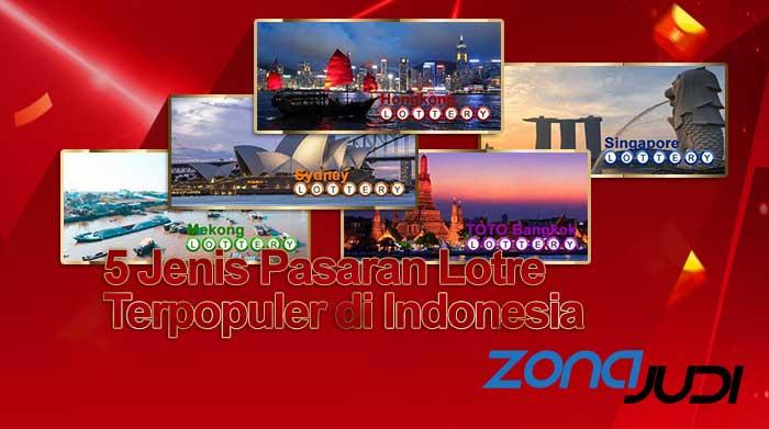 5 Jenis Pasaran Lotre Terpopuler Mainan Para Penjudi di Indonesia